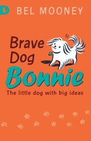 Cover of: Brave Dog Bonnie
