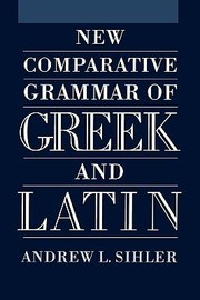 Cover of: New Comparative Grammar Of Greek And Latin