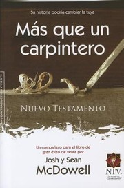 Cover of: Mas Que Un Carpintero More Than A Carpenter Nuevo Testamento Nt