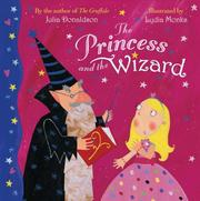 Cover of: The Princess and the Wizard | Julia Donaldson