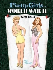Cover of: Pinup Girls Of Ww Ii Paper Dolls