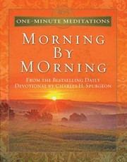 Cover of: 365 Oneminute Meditations Morning By Morning From The Bestselling Daily Devotional
