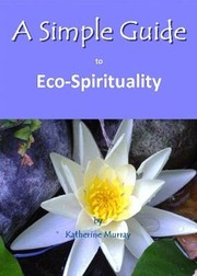 Cover of: A Simple Guide To Ecospirituality