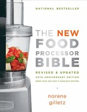 Cover of: The New Food Processor Bible