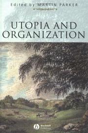 Cover of: Utopia and Organization (Sociological Review Monograph, 50.)