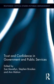 Cover of: Trust And Confidence In Government And Public Services