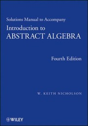 Cover of: Solutions Manual To Accompany Introduction To Abstract Algebra Fourth Edition