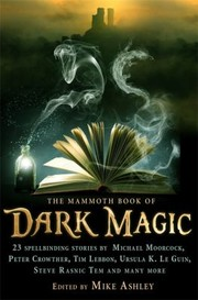 Cover of: The Mammoth Book Of Dark Magic