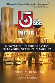 Cover of: Wcvbtv Boston How We Built The Greatest Television Station In America