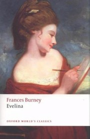 Cover of: Evelina Or The History Of A Young Ladys Entrance Into The World