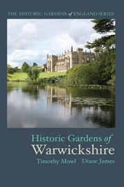 Cover of: Historic Gardens Of Warwickshire
