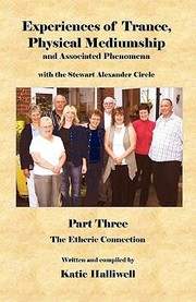 Cover of: Experiences Of Trance Physical Mediumship And Associated Phenomena
