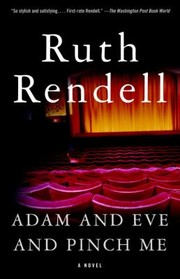 Cover of: Adam And Eve And Pinch Me A Novel
