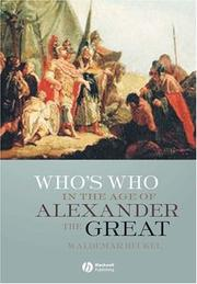 Cover of: Who's who in the age of Alexander the Great | Waldemar Heckel