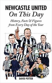 Cover of: Newcastle United On This Day History Facts Figures From Every Day Of The Year