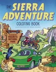 Cover of: The Sierra Adventure Coloring Book Featuring Yosemite National Park