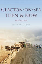 Cover of: Clactononsea Then Now