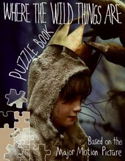 Cover of: Where The Wild Things Are Puzzle Book Based On The Major Motion Picture