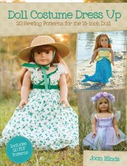 Cover of: Doll Costume Dress Up 16 Sewing Patterns For The 18inch Doll