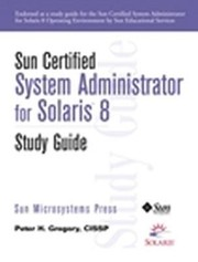 Cover of: Sun Certified Sysem Administrator For Solaris 8 Study Guide