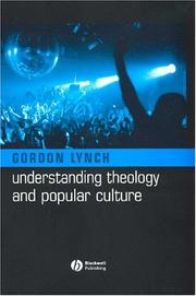 Cover of: Understanding Theology and Popular Culture