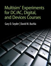 Cover of: Multisim Experiments For Dcac Digital And Devices Courses