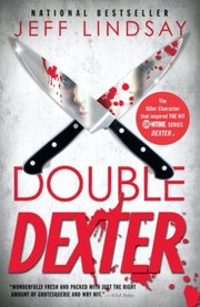 Cover of: Double Dexter A Novel