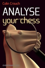 Cover of: Analyse Your Chess