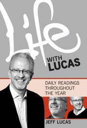 Cover of: Life With Lucas Daily Readings Throughout The Year