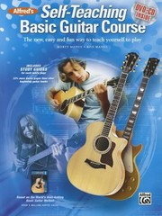 Cover of: Alfreds Selfteaching Basic Guitar Course The New Easy And Fun Way To Teach Yourself To Play