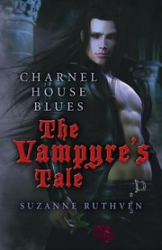 Cover of: Charnel House Blues The Vampyres Tale