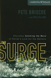 Cover of: The Surge Churches Catching The Wave Of Christs Love For The Nations