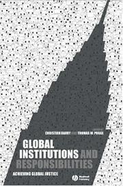 Cover of: Global Institutions and Responsibilities | Christian Barry