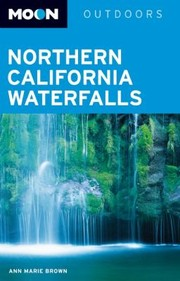 Cover of: Northern California Waterfalls
