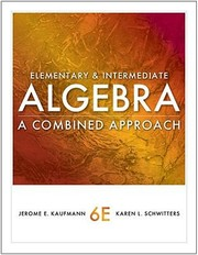 Cover of: Elementary And Intermediate Algebra A Combined Approach