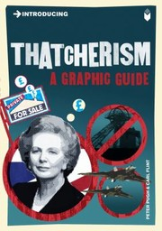 Cover of: Introducing Thatcherism A Graphic Guide