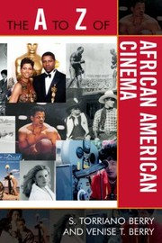 Cover of: The A To Z Of African American Cinema
