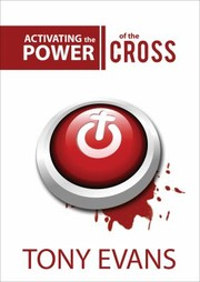 Cover of: Activating The Power Of The Cross