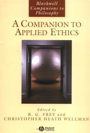 A Companion to Applied Ethics (Blackwell Companions to Philosophy)