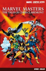 Cover of: Marvel Masters The Tales Of Chris Claremont