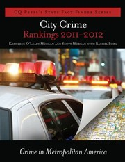Cover of: City Crime Rankings 20112012 Crime In Metropolitan America