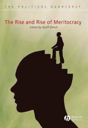 Cover of: The Rise and Rise of Meritocracy