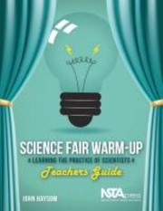 Cover of: Science Fair Warmup Learning The Practice Of Scientists