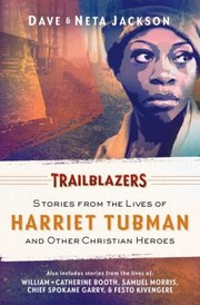 Cover of: Trailblazers Featuring Harriet Tubman And Other Christian Heroes