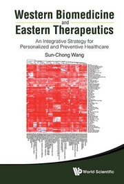 Cover of: Western Biomedicine And Eastern Therapeutics An Integrative Strategy For Personalized And Preventive Healthcare