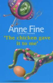 Cover of: The Chicken Gave It to Me