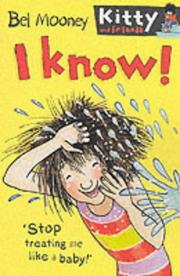 Cover of: I Know! (Kitty & Friends)