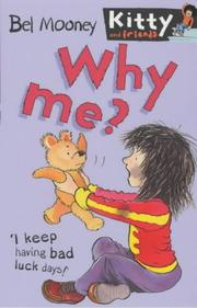 Cover of: Why Me? (Kitty & Friends)