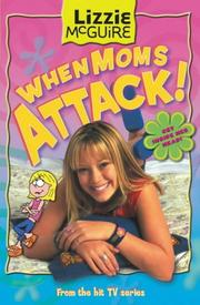 Cover of: When Moms Attack! (Lizzie McGuire #1)