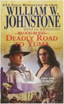 Deadly Road To Yuma by